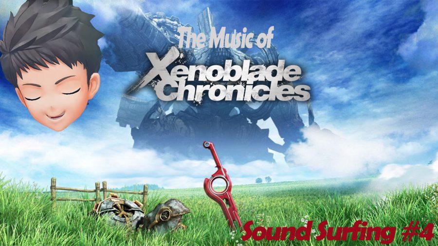 Soundsurfing+Ep.+4%3A+The+Music+of+Xenoblade