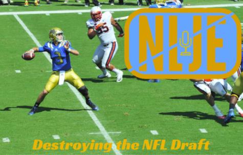 NLJE- Destroying the NFL Draft
