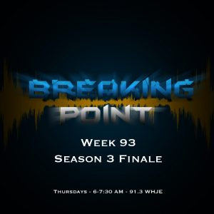 Breaking Point Week 93- Season 3 Finale