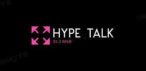 Hype Talk Ep. 1