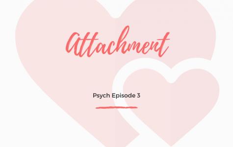 Psych Episode 3 - Attachment
