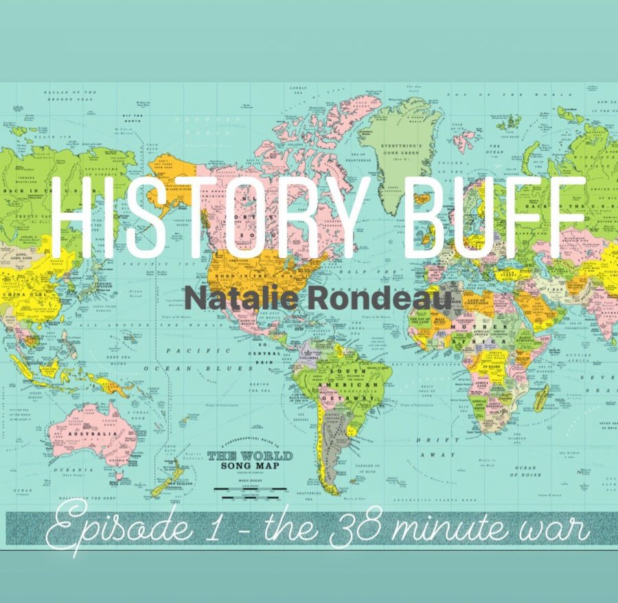 History Buff EP. 1 The 38 Minute War