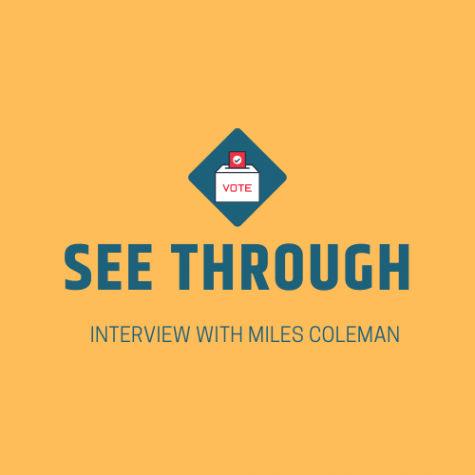 See Through: Interview with Miles Coleman