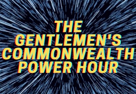 The Gentlemens Commonwealth Power Hour: Episode 12