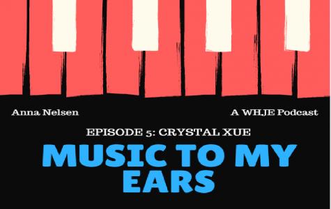 Crystal Xue- Music to My Ears #5