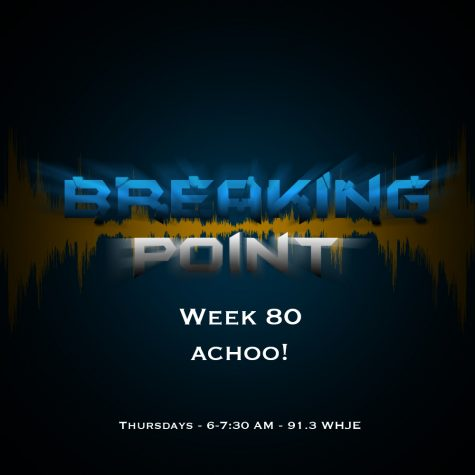 Breaking Point Week 80 - Achoo!