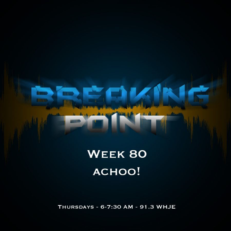 Breaking+Point+Week+80%3A+Achoo%21