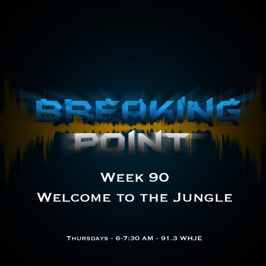 Breaking Point Week 90- Welcome to the Jungle
