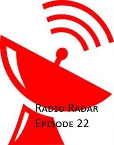 Radio Radar #22