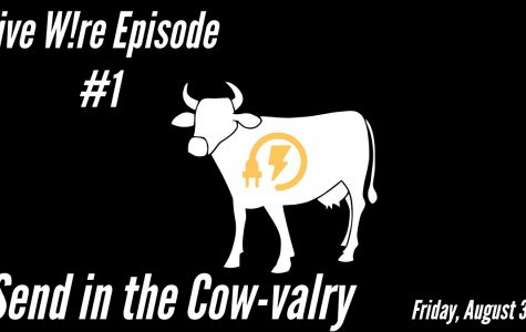 Live W!re: Send in the Cow-valry
