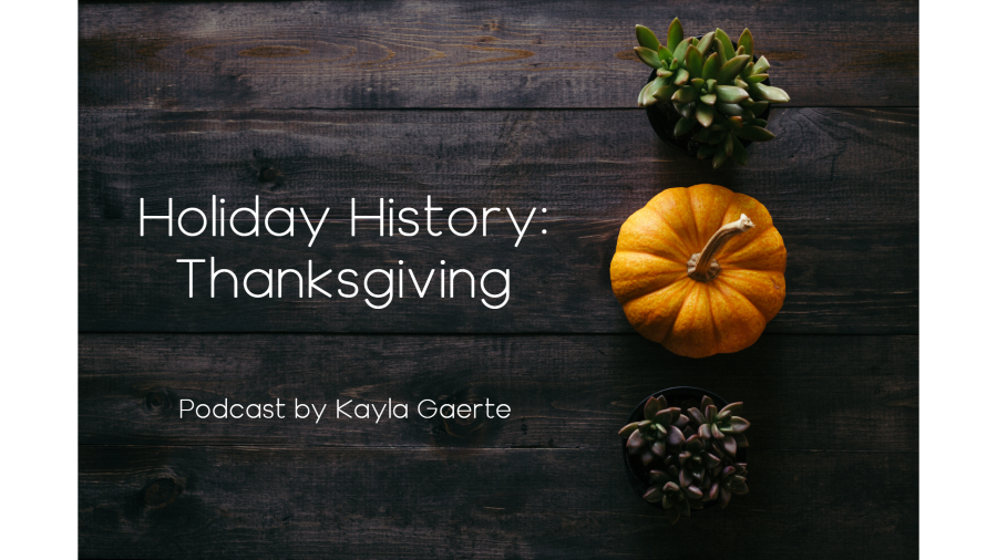 Holiday History EP. 1 Thanksgiving