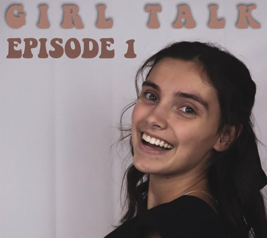 Girl Talk- Episode 1