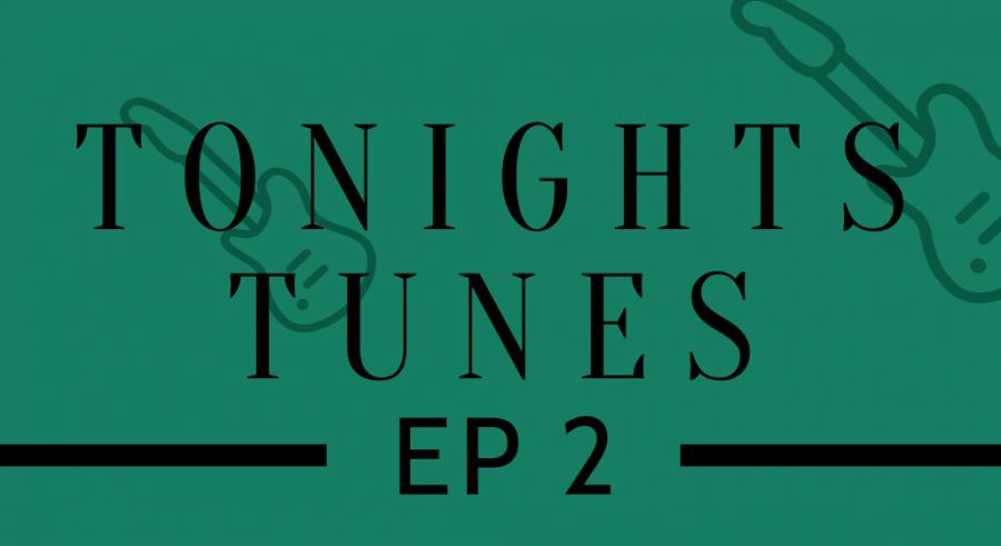 Tonight's Tunes: Episode 2