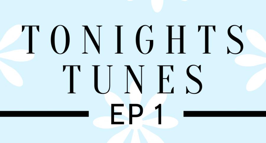 Tonight's Tunes: Episode 1