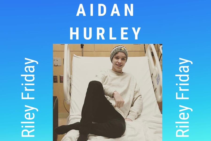 Blog Post #41 - Riley Friday! (Aidan Hurley)