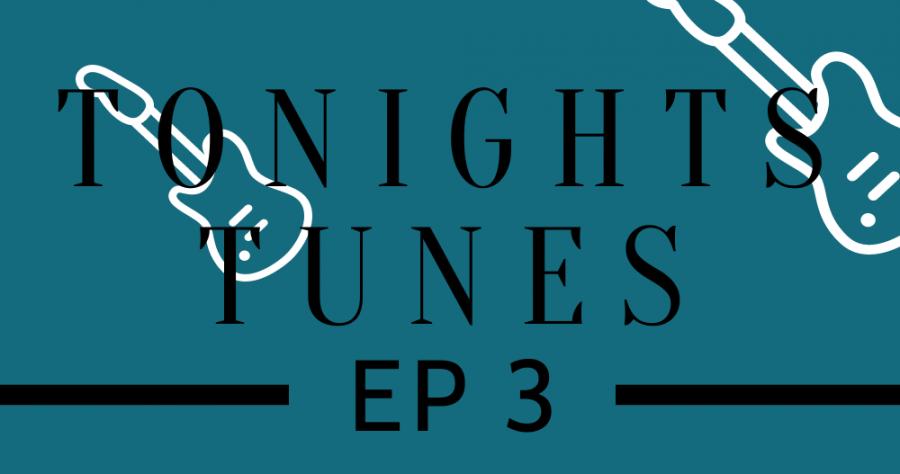 Tonight's Tunes: Episode 3
