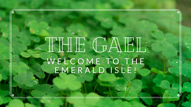 The Gael: Show #1