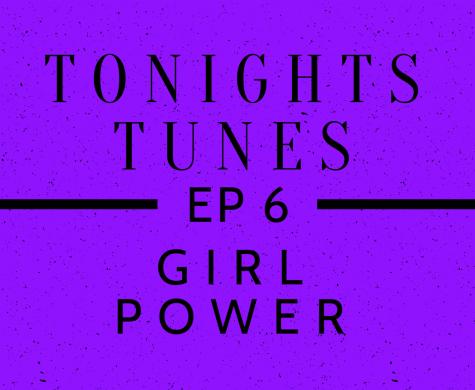 Tonights Tunes: Episode 6