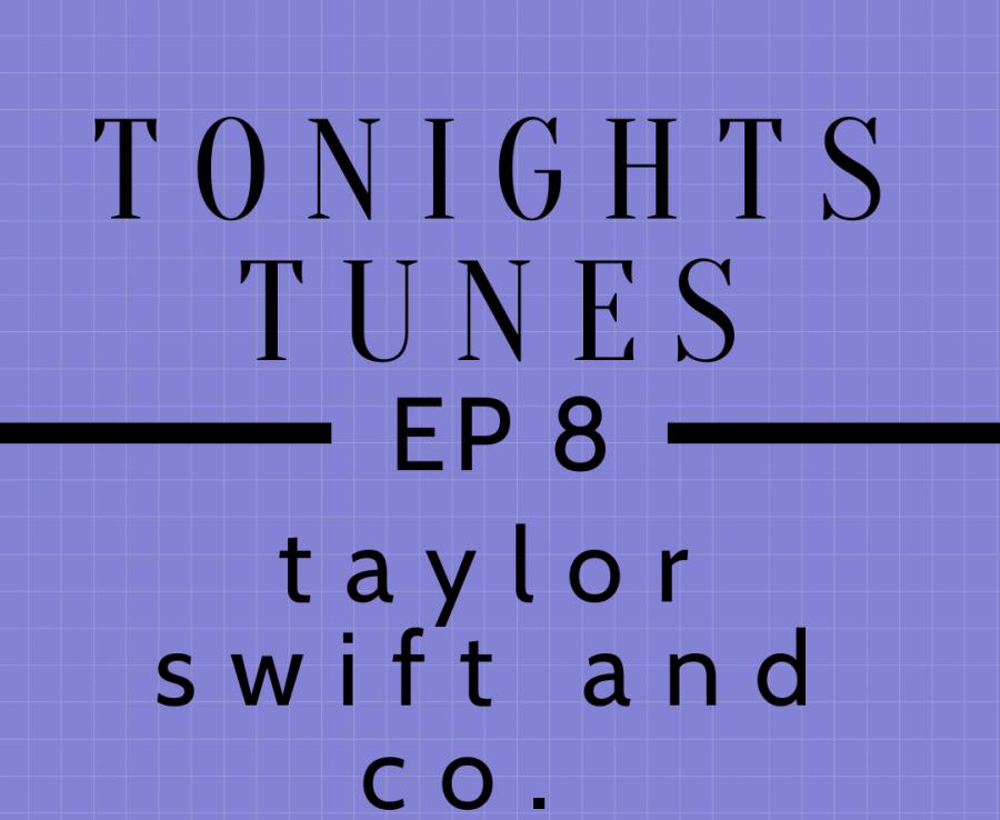 Tonights Tunes: Episode 8