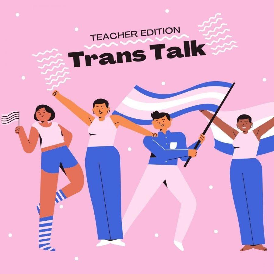 Trans Talk Teacher Edition: Mrs. Drudge